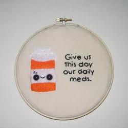 Made to Order Daily Meds Embroidery Wall Art